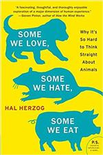 6568_Book_Some We Love Some We Hate Some We Eat by Hal Herzog_07192019_NNM (1)