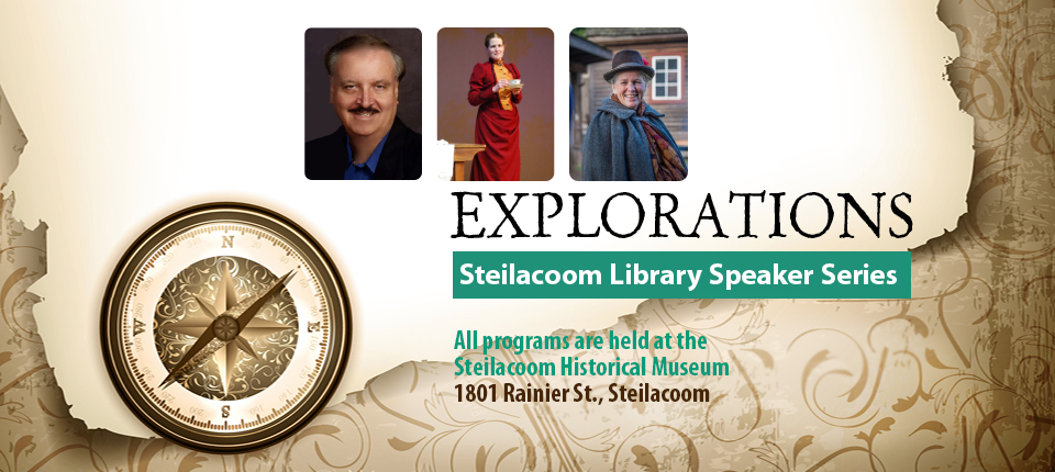 Join us for the Steilacoom Speaker Series