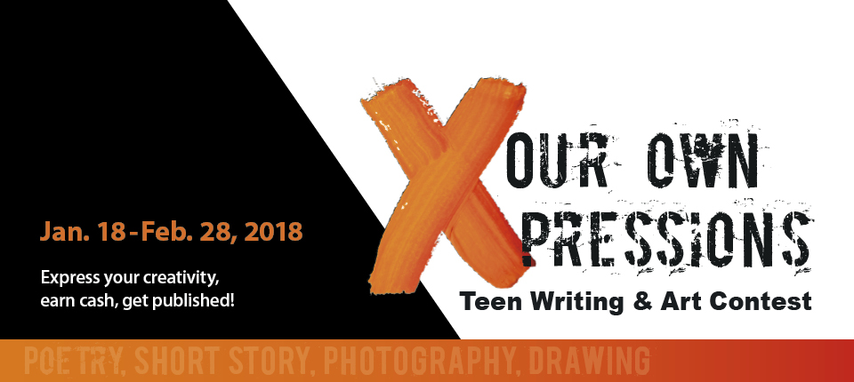 Our Own Expressions Teen Writing and Art Contest